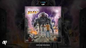 T-Pain - 1UP (feat. Profit Dinero)